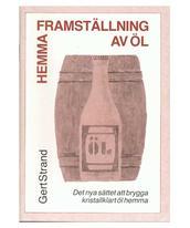 Framställning av Öl hemma - Gert Strand