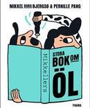 Mikkellers Stora bok om Öl